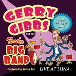 Gerry Gibbs and the Thrasher Big Band: Live at Luna