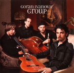 "Read ""Goran Ivanovic Group"" reviewed by Budd Kopman"