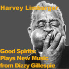 Good Spirits: Harvey Limburger Plays New Music from Dizzy Gillespie