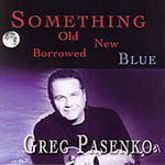 Greg Pasenko: Something Old New Borrowed Blue