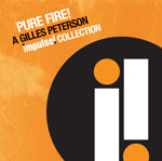 Various Artists: Pure Fire! A Gilles Peterson Impulse! Collection