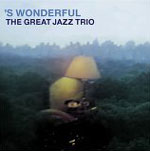 The Great Jazz Trio: 'S Wonderful