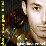 Album Don't Stop Your Mind by Gianluca Renzi