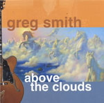 Album Above the Clouds by Greg Smith