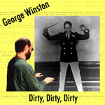 Album Dirty, Dirty, Dirty... George Plays Jelly Roll by George Winston