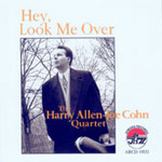 The Harry Allen-Joe Cohn Quartet: Hey, Look Me Over