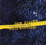 Hakan Brostrom: New Places