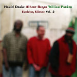 Hamid Drake: Evolving Silence, Vol. 2