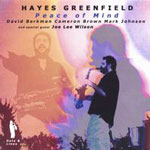 Hayes Greenfield: Peace of Mind