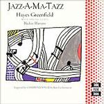"Read ""Jazz-A-Ma-Tazz"" reviewed by Jim Santella"