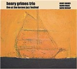 Henry Grimes Trio: Live at the Kerava Jazz Festival