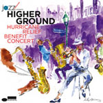 Various Artists: Higher Ground Hurricane Relief Benefit Concert