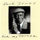 Hank Jones: For My Father