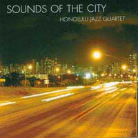 Honolulu Jazz Quartet: Sounds of the City