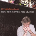New York Samba Jazz Quintet by Hendrik Meurkens