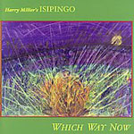 Album Which Way Now by Harry Miller