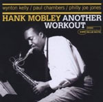 "Read ""Hank Mobley: Another Workout"" reviewed by"