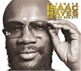 Can You Dig It? by Isaac Hayes