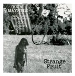 "Read ""Strange Fruit"" reviewed by Jack Bowers"