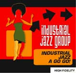 "Read ""Industrial Jazz A Go Go!"" reviewed by Brad Glanden"