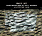 Album Chapter Two: 1981-3 by Iskra 1903