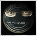Jacob Anderskov Trio: On The Loose