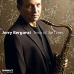 Jerry Bergonzi: Tenor of the Times