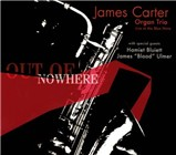 James Carter Organ Trio: Out of Nowhere: Live at the Blue Note