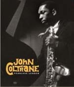 John Coltrane: Fearless Leader