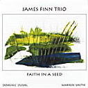 James Finn: Faith in a Seed