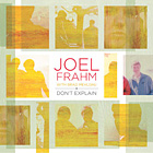 Album Don't Explain by Joel Frahm
