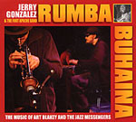 "Read ""Rumba Buhaina: The Music of Art Blakey and the Jazz Messengers"""