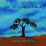 Jim Hall / Geoffrey Keezer: Free Association