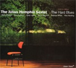 The Julius Hemphill Sextet: The Hard Blues