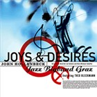 Joys & Desires by John Hollenbeck