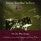 Jimmy Junebug Jackson: On My Way Home