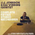 Album Complete Fifties Studio Recordings by J.J. Johnson