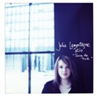 Julie Lamontagne Trio: Facing The Truth