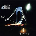 Joe Morris & Mat Maneri: Soul Search