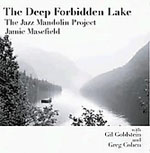 The Deep Forbidden Lake