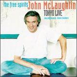 John McLaughlin and The Free Spirits: Tokyo Live