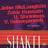 John McLaughlin and Remember Shakti: The Believer