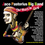 Jaco Pastorius Big Band: The Word Is Out