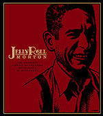 Jelly Roll Morton: The Complete Library of Congress Recordings by Alan Lomax
