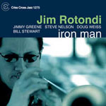 Jim Rotondi: Iron Man