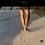 Johnny Smith: Walk, Don't Run!
