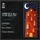 Taylor/Swallow/Mirabassi: New Old Age