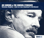 "Read ""Vienna Nights: Live at Joe Zawinul's Birdland"" reviewed by John Kelman"
