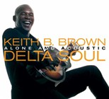Keith B. Brown: Delta Soul