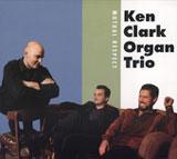 Ken Clark Organ Trio: Mutual Respect